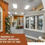 Why Renewal by Andersen® Windows Stand the Test of Time