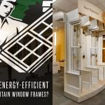 How Energy-Efficient Are Certain Window Frames?